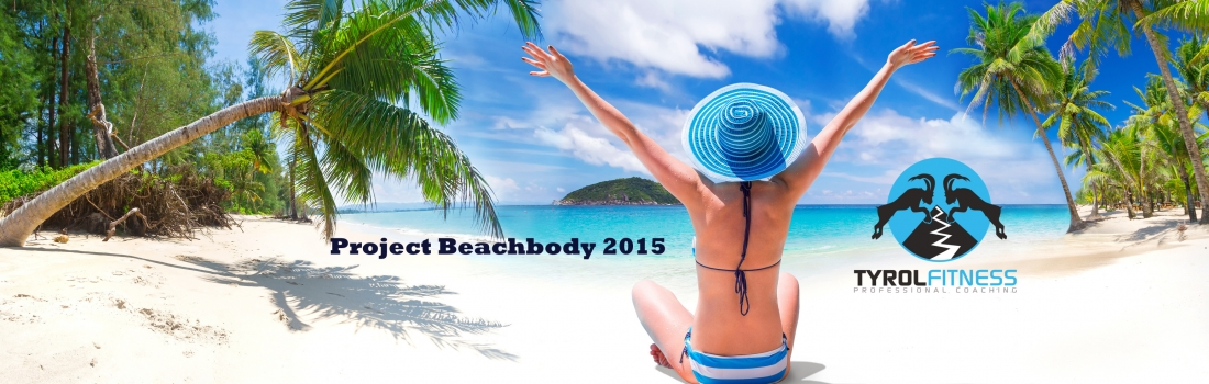 Tyrol Fitness Project Beachbody 2015